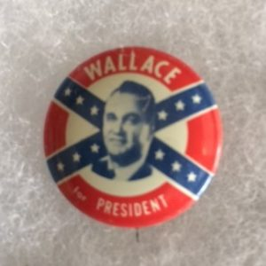 1968 George Wallace Confederate Flag Pinback