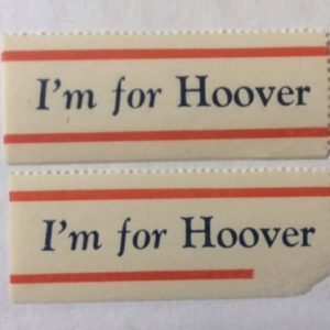 Hoover Presidential campaign stamps 1928 or 1932