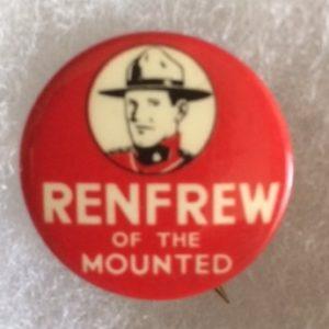 Renfrew of the Canadian Mounted Police Cartoon Pinback