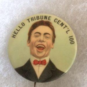 Hello Tribune Centennial Pinback 1910