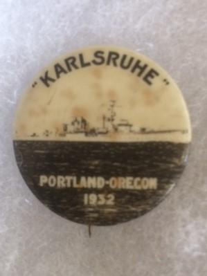Karlsruhe Battleship Portland Oregon 1932 Pinback