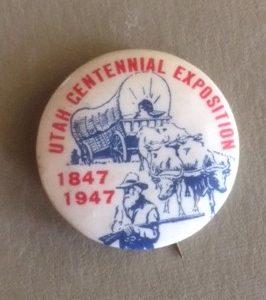 Utah Centennial 1947 pinback