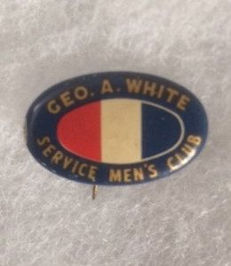 WWII George White Service Mens Club Pinback