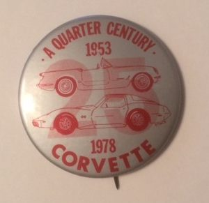 1978 Corvette Pinback 25 years