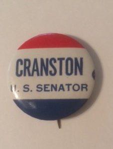 Cranston for US Senator Pinback