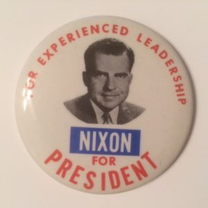 For Experienced Leadership Nixon for President Large Pinback