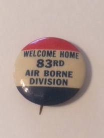 Welcome Home 83rd Airborne Pinback WWII