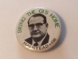 Bring the GIs Home 1968 Halstead pinback