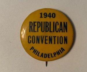 1940 Republican Convention Philadelphia pinback