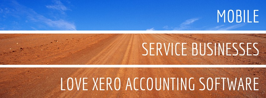 Mobile Service Businesses Love Xero Accounting Software