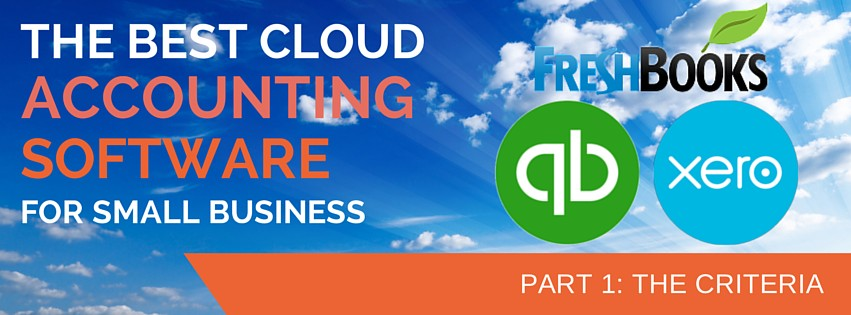 The Best Cloud Accounting Software for Small Business: The Criteria