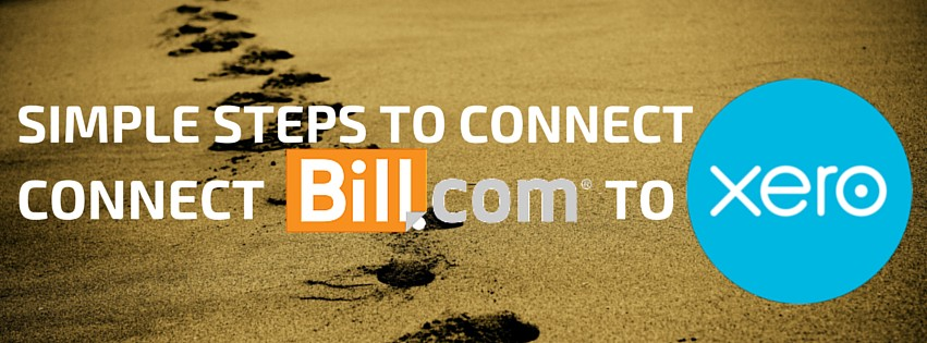 Simple Steps to Connect Bill.com to Xero
