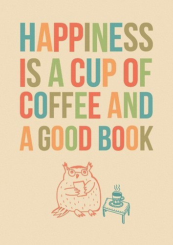 WITF happiness-is-a-cup-of-coffee-and-a-good-book-books-quotes