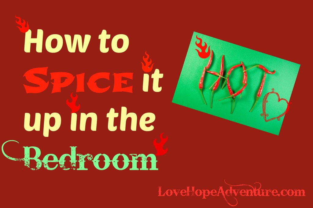 how to spice it up in the bedroom