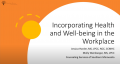 Incorporating Health and Well-Being In The Workplace