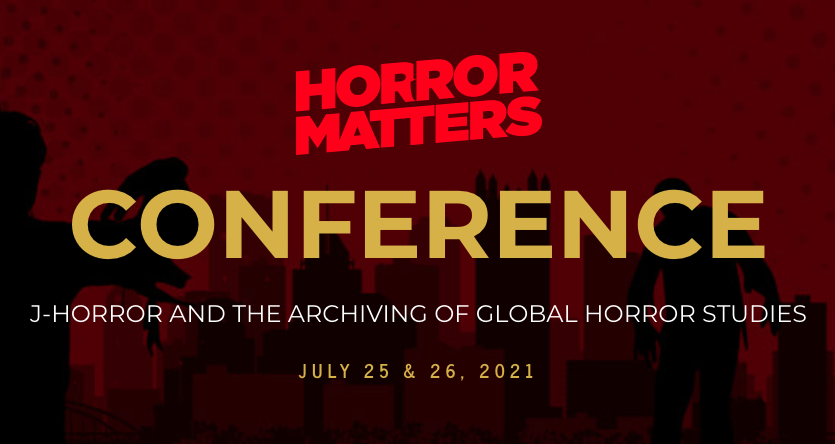 July-2021-Conference-HORROR-STUDIES-WORKING-GROUP-2021-09-25-09-05-25