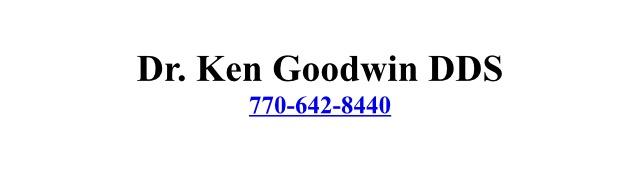 Dr. Ken Goodwin DDS