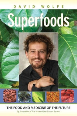 Superfoods: The Food and Medicine of the Future