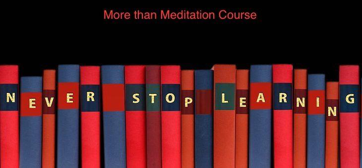 More Than Meditation – begins August 22, 2019