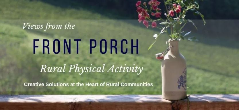 Views from the Front Porch: Rural Physical Activity