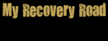 My Recovery Road