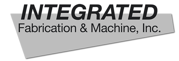 Integrated Fabrication & Machine, Inc