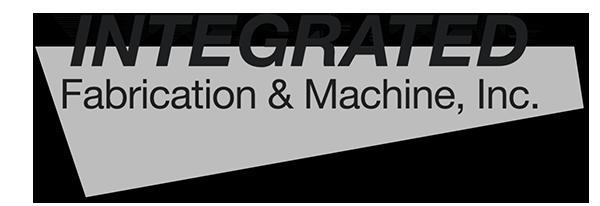 Integrated Fabrication & Machine, Inc