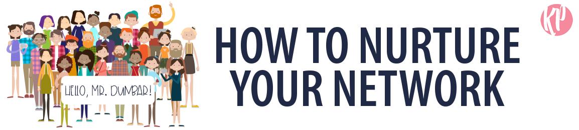 Katherine-McGraw-Patterson_How-to-Nurture-Your-Network_blog