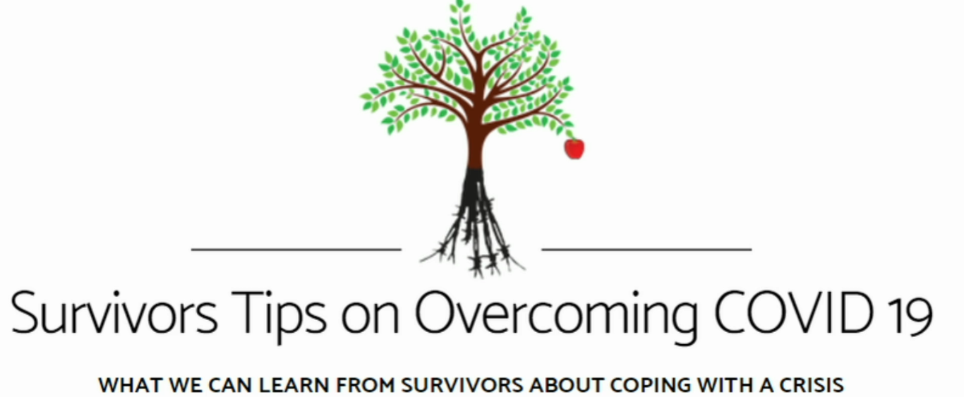 Survivors Tips on Overcoming COVID 19