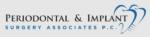 Periodontal & Implant Surgery Associates, P.C.