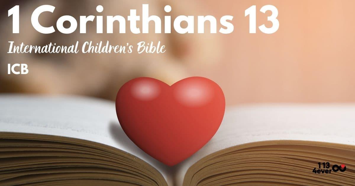 1 Corinthians 13 | International Children's Bible | ICB