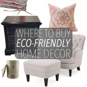 Now more than ever it's easy to buy eco-friendly home decor. Whether buying secondhand or sustainably sourced products - there's no reason not to buy green!