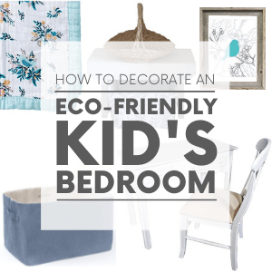 """Various decor items for a kids room - such as a white desk and a blue floral blanket with the words """"how to decorate an eco-friendly kid's bedroom."""" Click to visit post."""