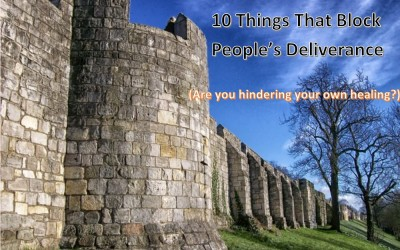 Ten Things that Block People's Deliverance