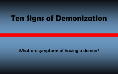 10 Signs of Demonization