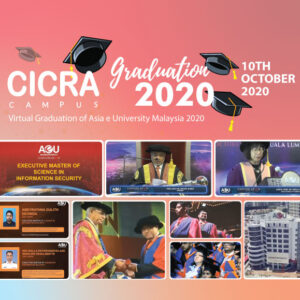 CICRA's 4th Executive Master of Science in Information Security Batch Graduates at AEU's 10th Graduation