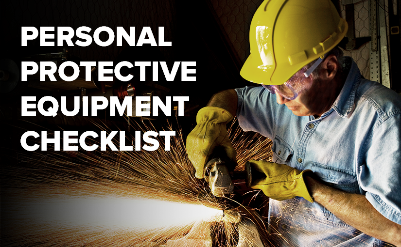 Stay Safe with this Checklist for Personal Protective Equipment (PPE)