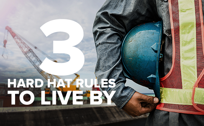 Heads Up! 3 Tips to Ensure Your Hard Hat is Safe.