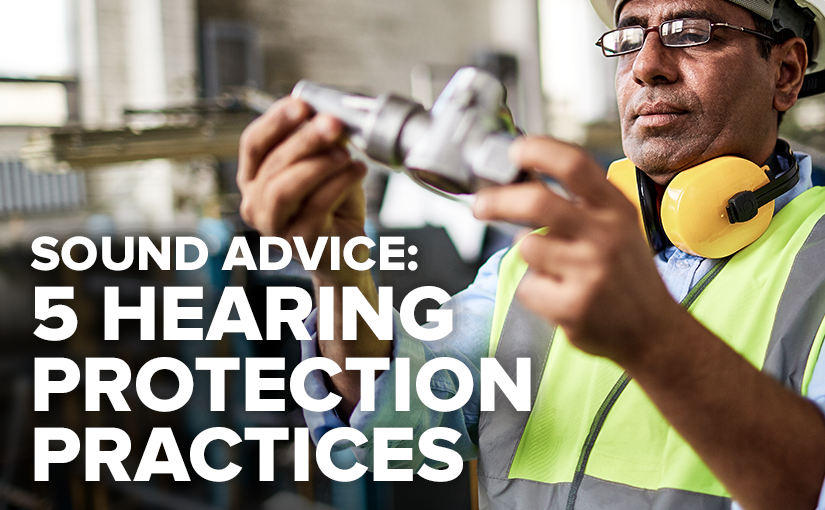 Listen Up! 5 Guidelines to Protect Your Employees' Hearing