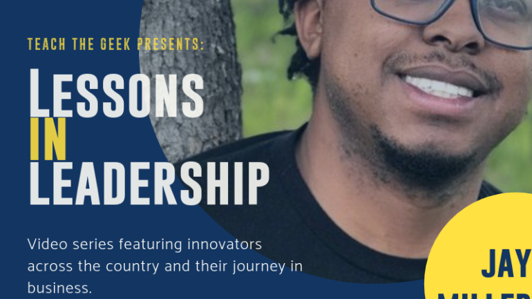 Lessons In Leadership: Jay Miller