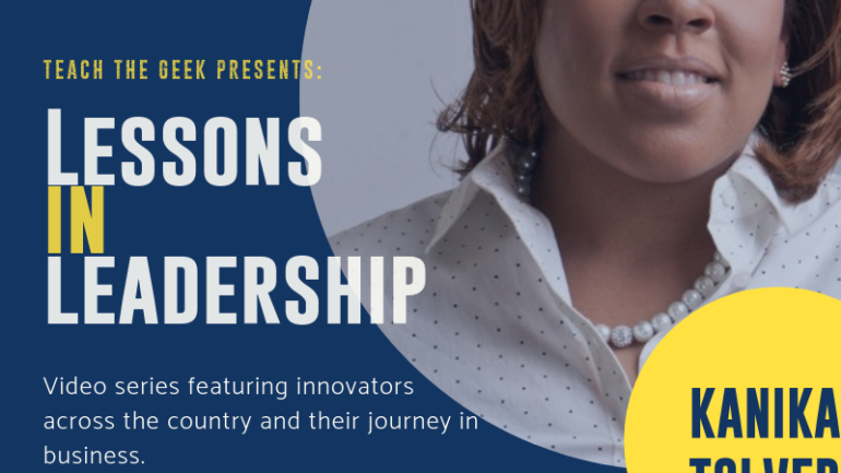Lessons In Leadership: Kanika Tolver