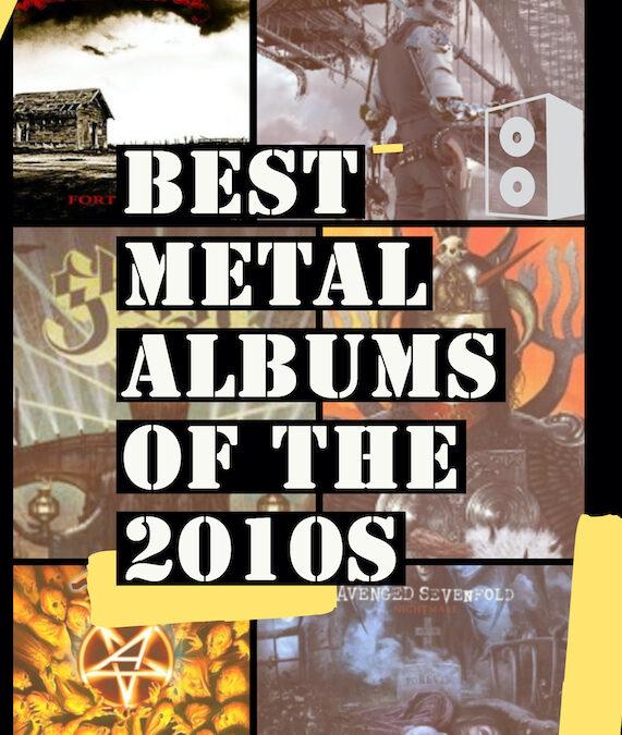 Best Metal Albums of the 2010s