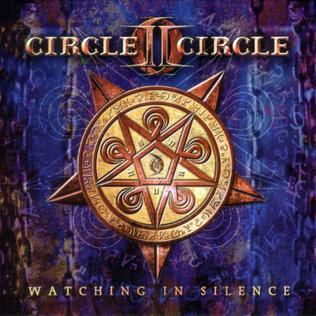 Circle II Circle - Watching in Silence (2003)