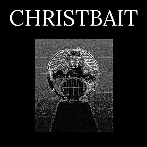 christbait ep review - mega-depth