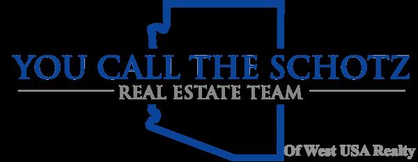 You Call The Schotz Real Estate Team
