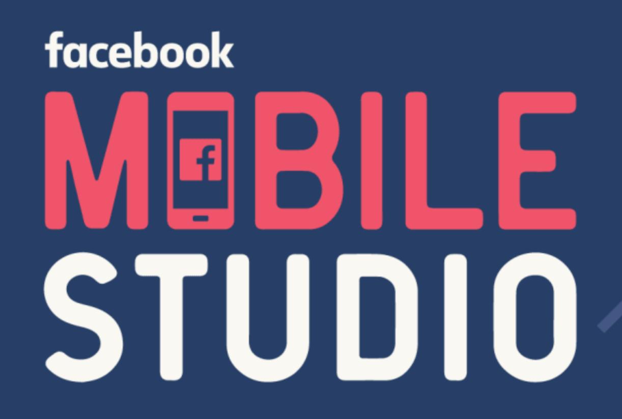 Facebook mobile studio