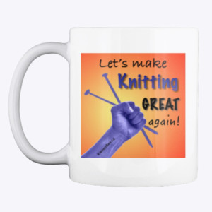 Let's make knitting great again mug