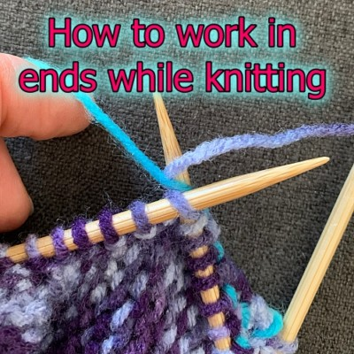 How to work in ends while knitting
