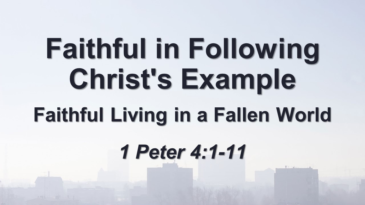 Faithful in Following Christ's Example