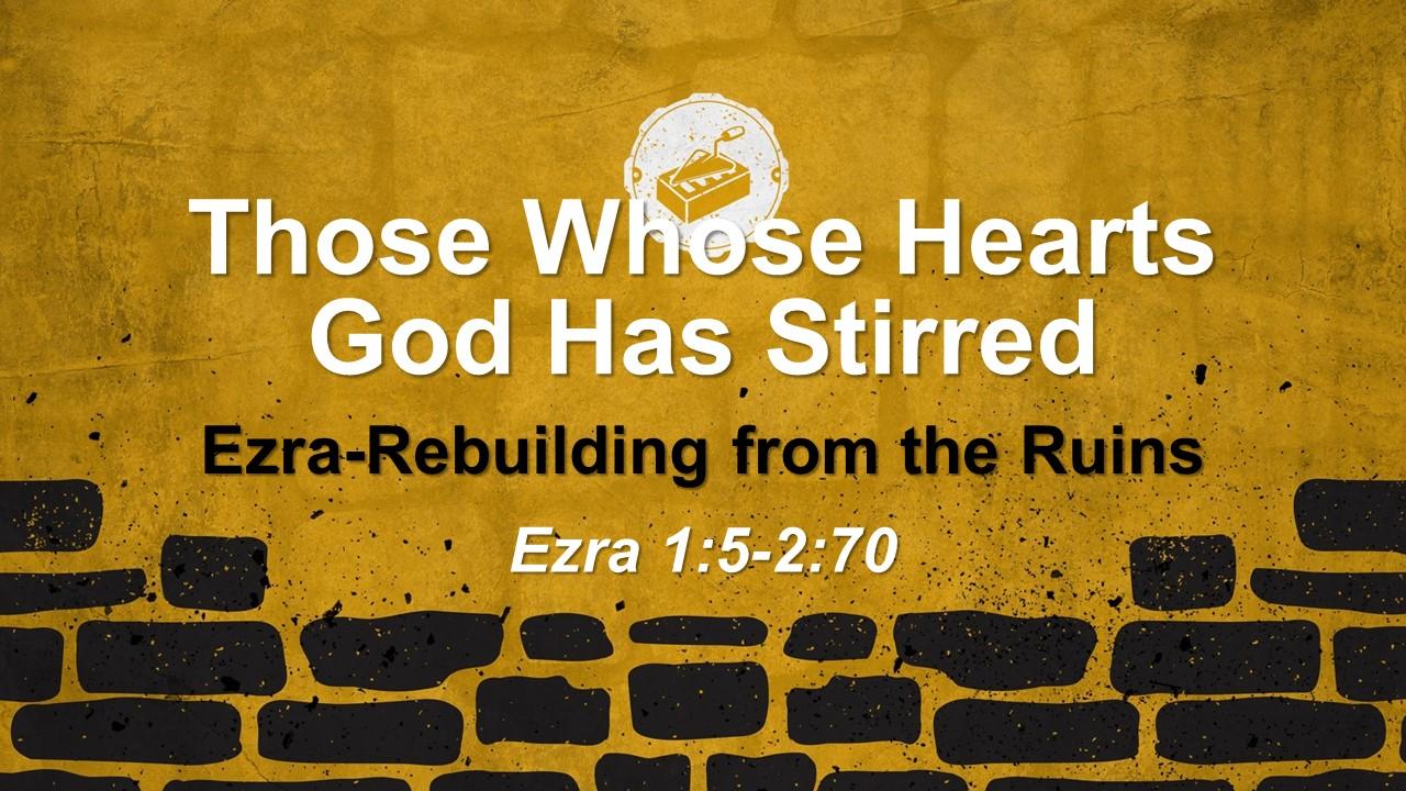 Those Whose Spirits God had Stirred
